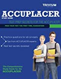 ACCUPLACER Study Guide : Test Prep Secrets for the ACCUPLACER, Trivium Test Prep, 193958700X