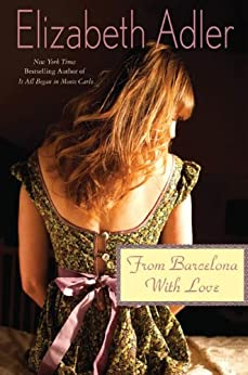From Barcelona, with Love (Mac Reilly Book 4) by [Adler, Elizabeth]