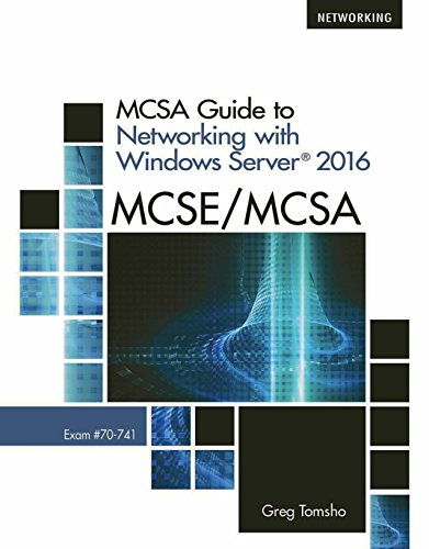 MCSA Guide to Networking with Windows Server 2016, Exam -