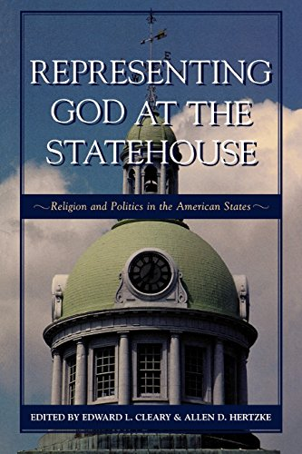 Representing God at the Statehouse: Religion and Politics in the American States