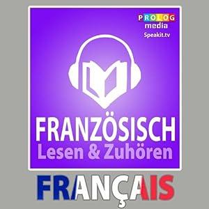 Französischer Sprachführer: Lesen & Zuhören [French Phrasebook: Reading & Listening] Hörbuch