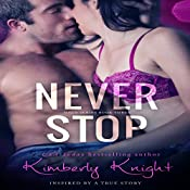 Never Stop: The Halo Series, Book 3 | Kimberly Knight