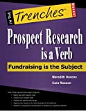Prospect Research Is a Verb, Meredith Hancks and Cara Rosson, 1938077202