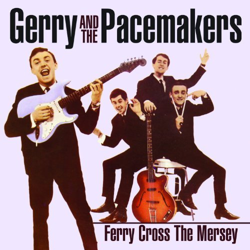Ferry Across The Mersey Greatest Hits Revisited by Gerry & The Pacemakers (2013-12-03)