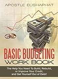 Basic Budgeting Work Book, Apostle Elishaphat, 1450249515