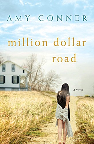 Million Dollar Road: A Novel by [Conner, Amy]