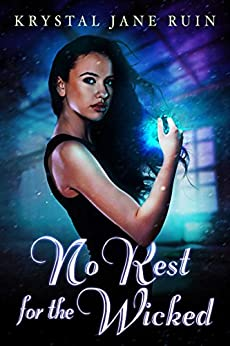 No Rest for the Wicked by [Ruin, Krystal Jane]