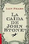 La caída de John Stone par Pears