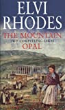 img - for THE MOUNTAIN AND OPAL. book / textbook / text book