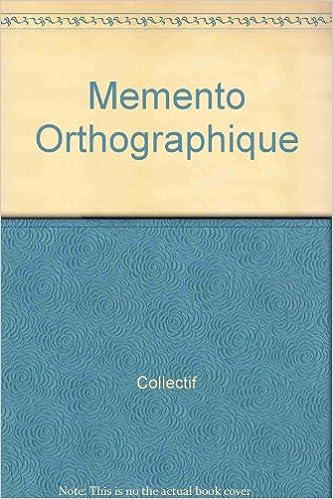 Livres gratuits Mémento orthographique : 50000 mots du français couran pdf, epub