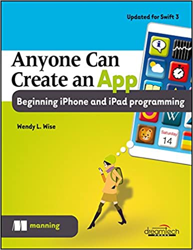 Buy Anyone Can Create an App: Beginning iPhone and iPad