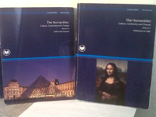 The Humanities: Culture, Continuity and Change Vol 1 & 2 (Rio Salado Edition) (Prehistory to 1600 (Volume 1) and 1600 to Present (Volume 2))