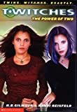 The T'Witches #1: The Power of Two