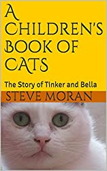A Children's Book of CATS: The Story of Tinker and Bella