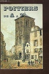 Dictionnaire de Poitiers, ville d'art et d'histoire
