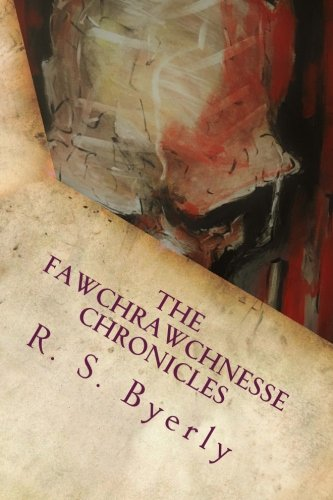 The Fawchrawchnesse Chronicles: Part 1: The Sucking Swamp (Volume 1) PDF