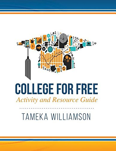 College for Free: Activity and Resource Guide