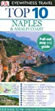 Naples and the Amalfi Coast, Jeffrey Kennedy and Dorling Kindersley Publishing Staff, 0756632587