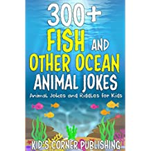 300+ Fish and Other Ocean Animals Jokes for Kids: Animal Jokes and Riddles for Kids (With Illustrations)
