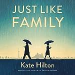Just Like Family | Kate Hilton
