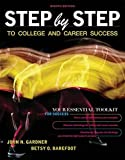 img - for Step by Step to College and Career Success book / textbook / text book
