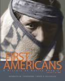 First Americans : A History of Native Peoples, Volume 1 to 1850 (with MySearchLab with EText), Townsend, Kenneth W. and Nicholas, Mark A., 0205041426