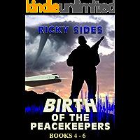 The Peacekeepers. Books 4 - 6. (The Peacekeepers Boxset Book 2)