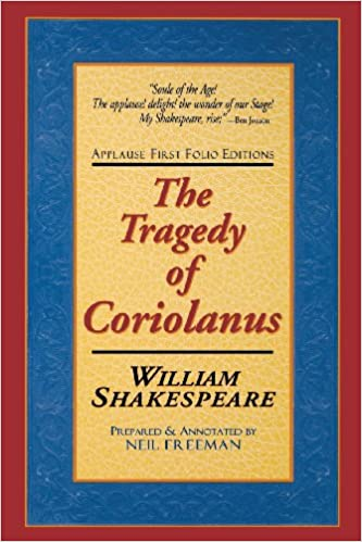the tragedie of coriolanus applause books
