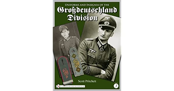Uniforms and Insignia of the Grossdeutschland Division