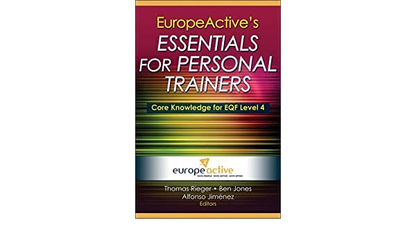Europeactives essentials for personal trainers 9781450423786 europeactives essentials for personal trainers 9781450423786 medicine health science books amazon fandeluxe Choice Image