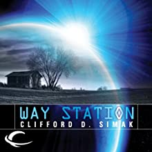 Way Station Audiobook by Clifford D. Simak Narrated by Eric Michael Summerer