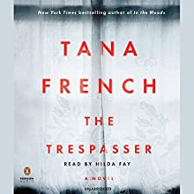 The Trespasser: A Novel Audiobook by Tana French Narrated by Hilda Fay