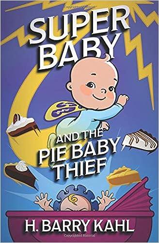Descargar Por Utorrent 2015 Super Baby And The Pie Baby Thief Infantiles PDF