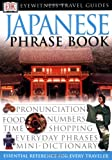 Japanese Phrase Book (DK Travel Guides Phrase Books)