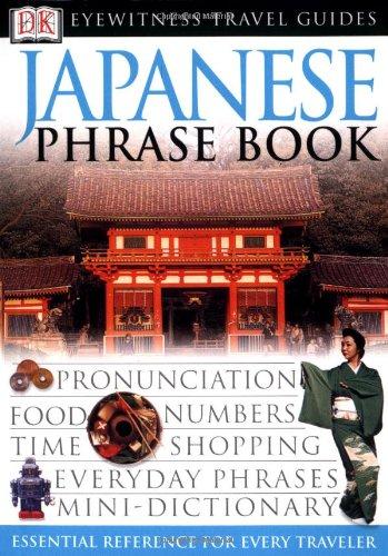 Japanese Phrase Book (Eyewitness Travel Guide ) [DK] (Tapa Blanda)