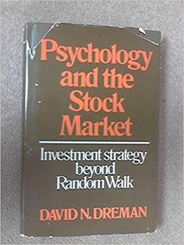 Psychology and the Stock Market: Investment Strategy Beyond Random