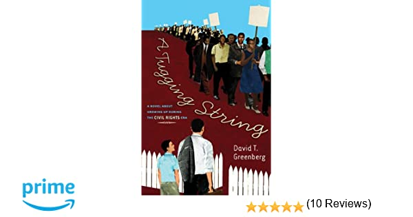 A Tugging String: A Novel About Growing Up During the Civil Rights ...