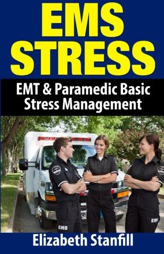 EMS Stress: EMT & Paramedic Basic Stress Management pdf epub