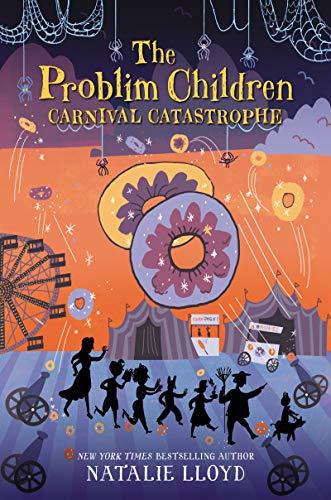 Book Cover: The Problim Children: Carnival Catastrophe
