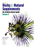 : Herbs and Natural Supplements, Volume 2: An Evidence-Based Guide