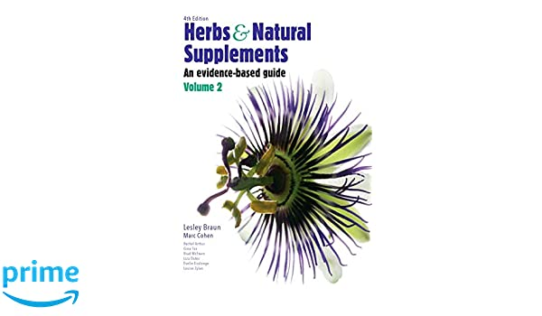 Herbs and Natural Supplements, Volume 2: An Evidence-Based ...