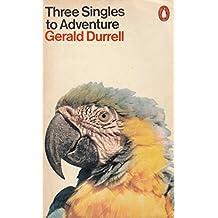 Three Singles To Adventure