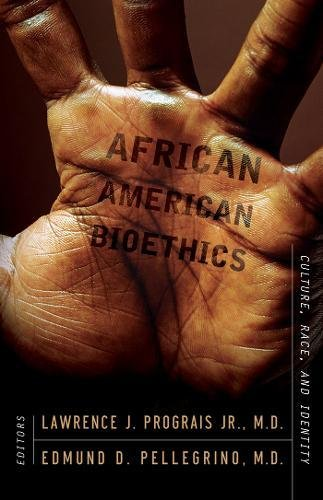 Search : African American Bioethics: Culture, Race, and Identity