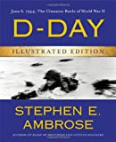 img - for D-Day Illustrated Edition: June 6, 1944: The Climactic Battle of World War II book / textbook / text book