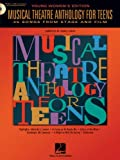 Musical Theatre Anthology for Teens, , 0634047639