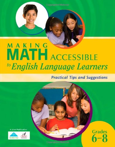 Making Math Accessible to English Language Learners: Practical Tips and Suggestions Grades 6-8 ebook