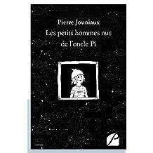 Les petits hommes nus de l'oncle Pi: Pastourelles et contes de fées (Nouvelles)