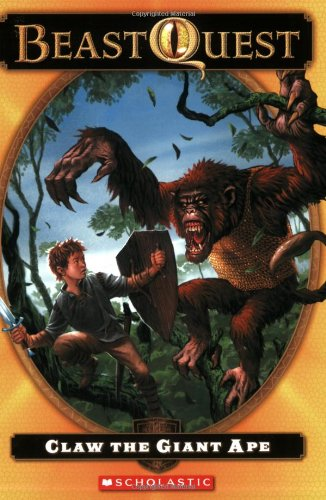 - Claw: the Giant Ape (Beast Quest, No. 8)