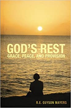 Book God's Rest: Grace, Peace, and Provision