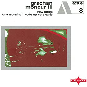 Grachan Moncur III Aco Dei De Madrugada One Morning I Waked Up Very Early New Africa